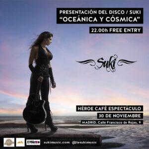Suki en Madrid!! jueves 30 de Noviembre en Heroe Café Espectáculo
