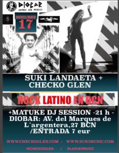 "Suki Landaeta + Checko Glen ""Rock Latino en BCN """